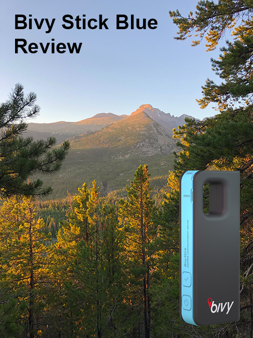 Bivy Stick Blue Review